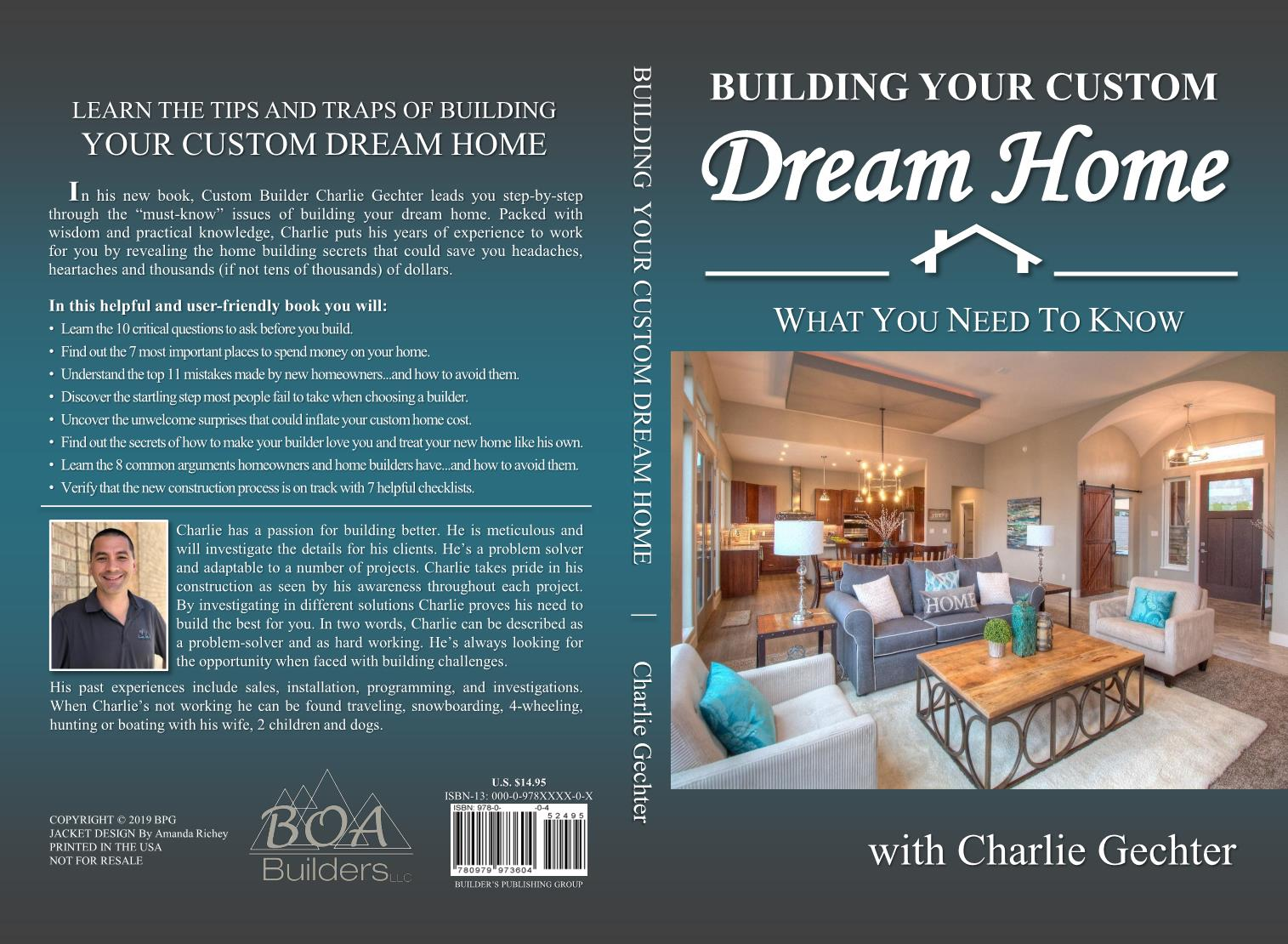 "A book that leads you step-by-step through the ""must-know"" issues of building your dream home.  Packed with wisdom and practical knowledge, Charlie puts his years of experience to work for… Continue Reading"